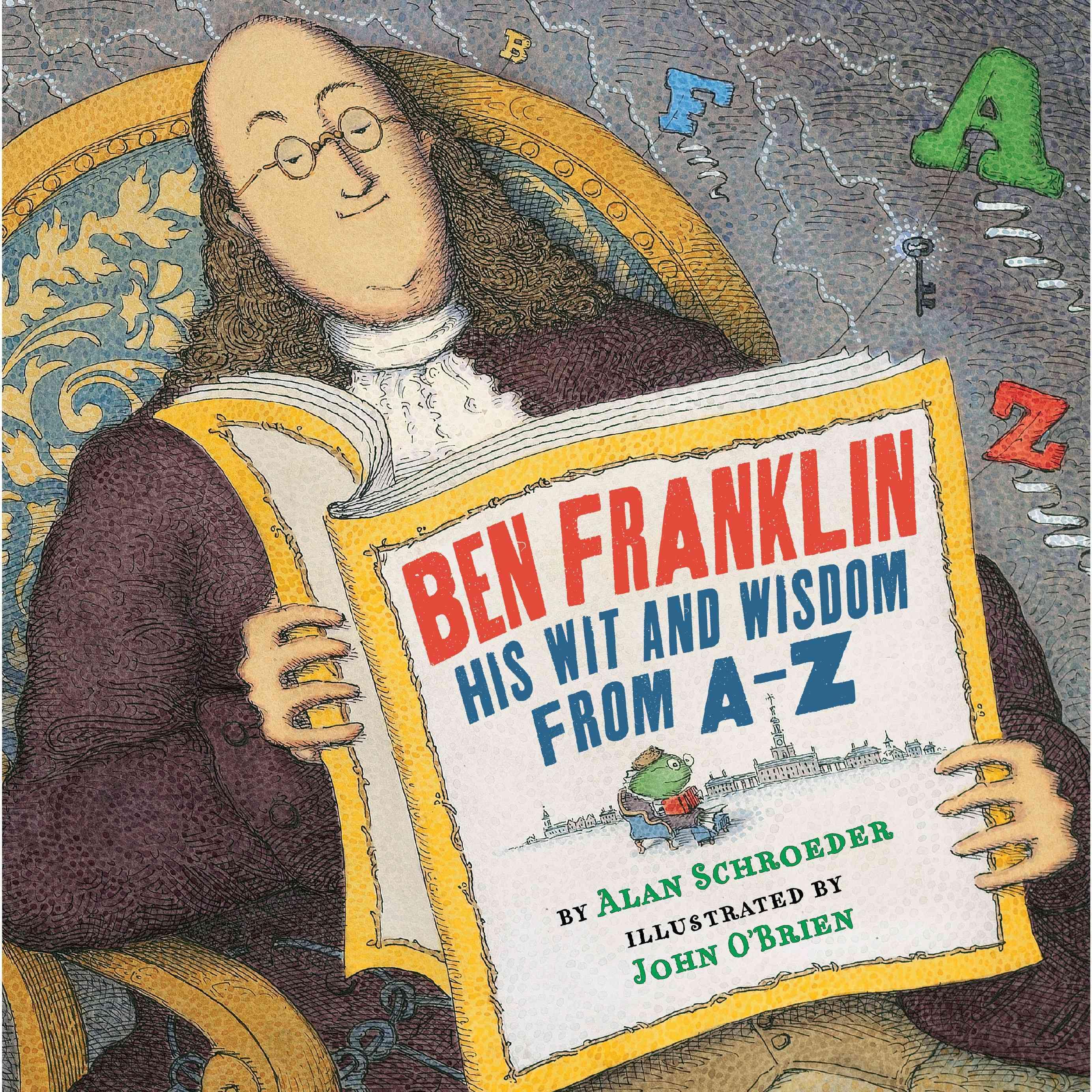 Ben Franklin By Schroeder, Alan/ John O'brien (ILT)